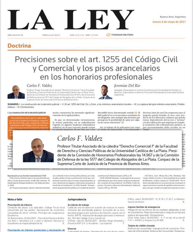 LA LEY, articulo de Carlos F. Valdez